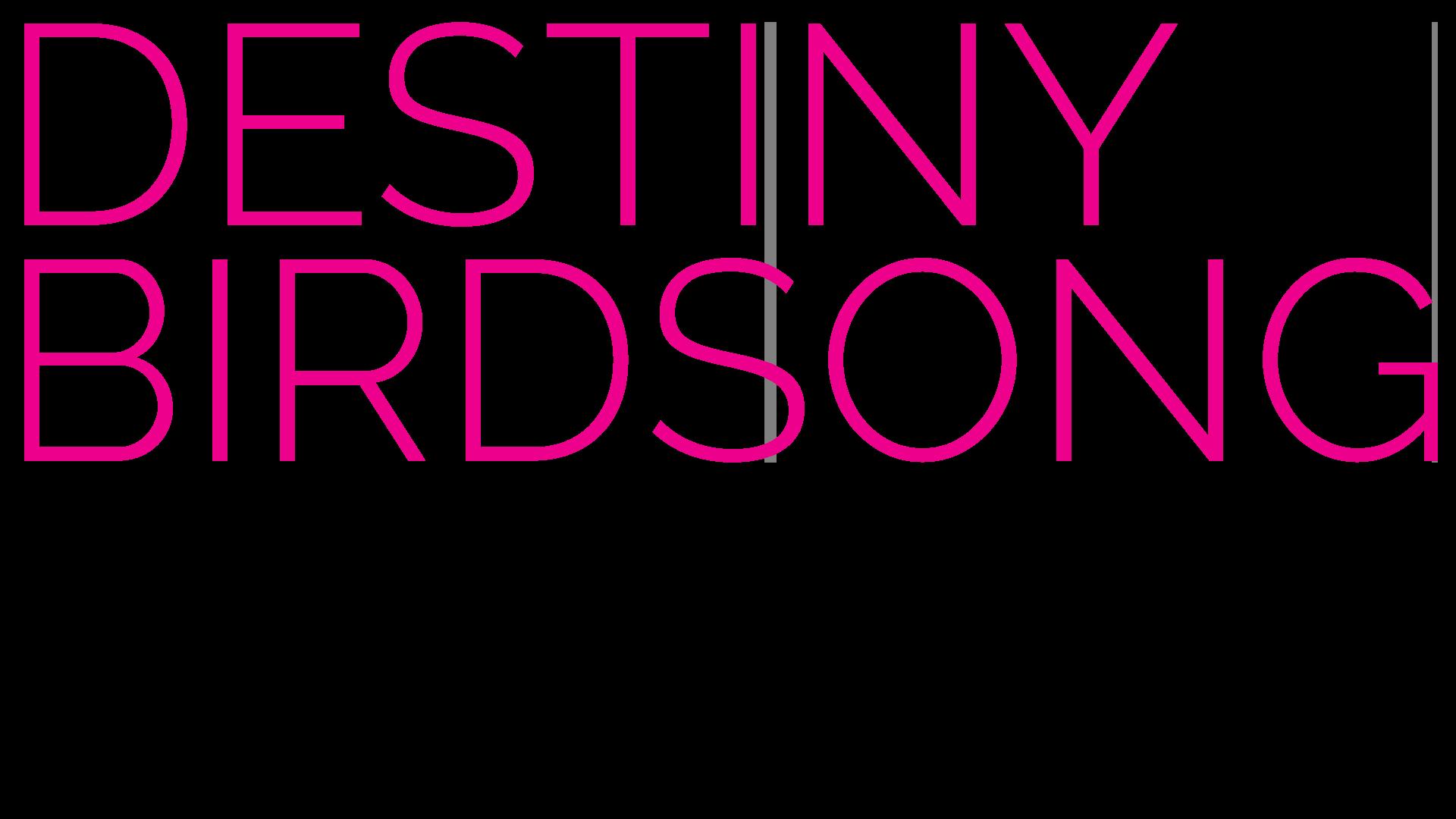 Destiny Birdsong
